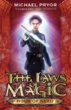 YA fantasy book reviews Michael Pryor The Laws of Magic 1. Blaze Of Glory 2. Heart of Gold 3. Word of Honour 4. Time of Trial 5. Moment of Truth 6. Hour of Need