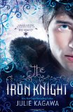 YA fantasy book reviews Julie Kagawa Iron Fey 1. The Iron King 2. The Iron Daughter 3. The Iron Queen 4. The Iron Knight