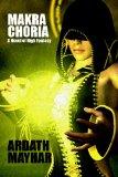 Ardath Mayhar Makra Choria YA fantasy