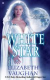 Elizabeth Vaughan The Epic of Palins 1. Dagger-Star 2. White Star 3. Destiny's Star