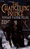 fantasy book reviews Vivian Vande Velde Spellbound: The Conjurer Princess, The Changeling Prince