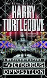 Harry Turtledove American Empire 1. Blood and Iron 2. The Center Cannot Hold 3. The Victorious Opposition