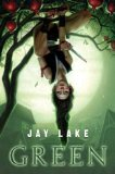 fantasy book reviews Jay Lake Green
