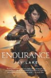 fantasy book reviews Jay Lake Green 2. Endurance