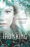 YA fantasy book reviews Julie Kagawa Iron Fey 1. The Iron King 2. The Iron Daughter