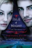 young adult fantasy book reviews Veronica Wolff Watchers 1. Isle of Night 2. Vampire's Kiss
