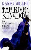 Karen Miller Godspeaker: 1. Empress 2. The Riven Kingdom