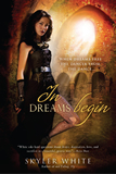 fantasy book reviews Skyler White In Dreams Begin