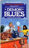 Esther Friesner 1. Here Be Demons, 2. Demon Blues, 3. Hooray for Hellywood