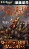 fantasy book reviews Elizabeth Moon The Deed of Paksenarrion 1.  Sheepfarmer's Daughter audio