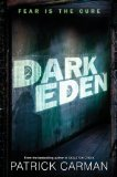 YA fantasy book reviews Patrick Carman Dark Eden 1. Dark Eden