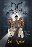 G.P. Taylor The Dopple Ganger Chronicles 1. The First Escape 2. The Secret of Indigo Moon