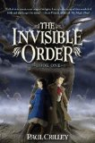 children's fantasy book reviews Paul Crilley The Invisible Order 1. Rise of the Darklings 2. The Fire King