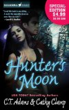 C.T. Adams & Cathy Clamp Tales of the Sazi: 1. Hunter's Moon 2. Moon's Web 3. Captive Moon 4. Howling Moon 5. Moon's Fury 6. Timeless Moon
