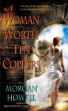 Morgan howell The Shadowed Path: 1. A Woman Worth Ten Coppers 2. Candle in the Storm