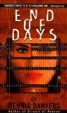 Dennis Danvers 1. Circuit of Heaven 2. End of Days