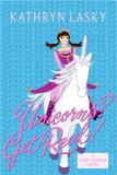 Kathryn Lasky Camp Princess 1. Born to Rule 2. Unicorns? Get Real!
