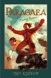Paragaea: A Planetary Romance Chris Roberson