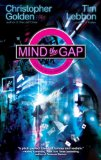 Christoper Golden, Tim Lebbon Hidden Cities 1. Mind the Gap 2. The Map of Moments