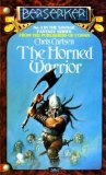 <br /> Chris Carlson Robert Holdstock Beserker 1. Shadow of the Wolf 2. The Bull Chief 3. The Horned Warrior