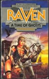 a time of ghosts raven