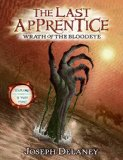 Joseph Delaney The Last Apprentice (The Wardstone Chronicles) 1. Revenge of the Witch 2. Curse of the Bane 3. Night of the Soulstealer 4. Attack of the Fiend 5. Wrath of the Bloodeye