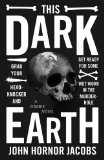 fantasy book reviews John Hornor Jacobs This Dark Earth