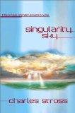 Science fiction book reviews Charles Stross 1. Singularity Sky 2. Iron Sunrise