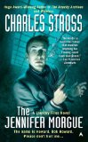 science fiction book reviews The Laundry Files Charles Stross 1. The Atrocity Archives 2. The Jennifer Morgue 3. The Fuller Memorandum