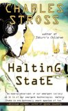 Charles Stross Halting State 1. Halting State 2. Rule 34