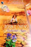 Robin D Owens Mystic Circle 1. Enchanted No More fantasy book reviews 2. Enchanted Again