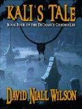 David Niall Wilson The DeChance Chronicles 1. Vintage Soul 2. Heart of a Dragon 3. My Soul to Keep 4. Kali's Tale