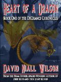 David Niall Wilson The DeChance Chronicles 1. Vintage Soul 2. Heart of a Dragon 3.
