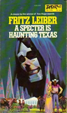 Fritz Leiber A Specter is Haunting Texas