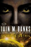 Iaian M. Banks Culture 1. Consider Phlebas 2. The Player of Games 3. Use of Weapons 4. The State of the Art 5. Excession 6. Inversions 7. Look to Windward 8. Matter 9. Surface Detail 10. The Hydrogen Sonata science fiction book reviews