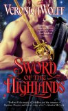 Veronica Wolff 1. Master of the Highlands 2. Sword of the Highlands 3. Warrior of the Highlands 4. Lord of the Highlands