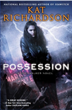 Kat Richardson Possession Greywalker