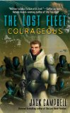 Jack Campbell Lost Fleet 1. Dauntless 2. Fearless 3. Courageous 4. Valiant 5. Relentless 6. Victorious