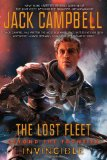 Jack Campbell Lost Fleet: Beyond the Frontier: 1. Dreadnaught 2. Invincible 3. Guardian