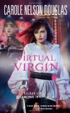 Carole Nelson Douglas Delilah Street, Paranormal Investigator 1. Dancing with Werewolves 2. Brimstone Kiss 3. Vampire Sunrise 4. Silver Zombie 6. Virtual Virgin