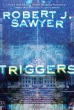 SFF reviews Robert J. Sawyer Triggers