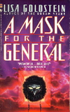 Lisa Goldstein A Mask for the General