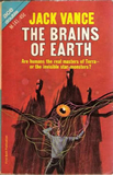 Jack Vance Nopalgarth 1. Son of the Tree (1964) 2. The Houses of Iszm (1964) 3. The Brains of Earth (1966)