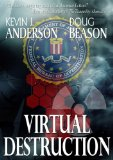 Kevin J. Anderson Craig Kreident 1. Virtual Destruction (1996) 2. Fallout (1997) 3. Lethal Exposure (1998) science fiction book reviews
