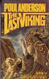 Poul Anderson science fiction book reviews Last Viking: 1. The Golden Horn (1980) 2. The Road of the Sea Horse (1980) 3. The Sign of the Raven (1980)