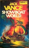Jack Vance 1. Big Planet (1952) 2. Showboat World (1975)