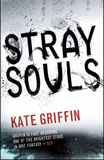 Kate Griffin fantasy book reviews Magicals Anonymous 1. Stray Souls 2. The Glas God