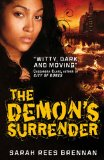 Sarah Rees Brennan 1. The Demon's Lexicon 2. The Demon's Covenant 3. The Demon's Surrender