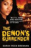 Sarah Rees Brennan 1. The Demon's Lexicon 2. The Demon's Covenant 3. The Demon's Surrender