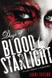Laini Taylor Daughter of Smoke and Bone 2. Days of Blood & Starlight